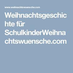 Einladungskarten Geburtstag Drucken. Mehr Sehen. Weihnachtsgeschichte Für  SchulkinderWeihnachtswuensche.com