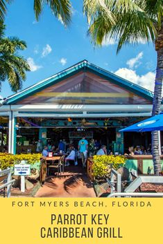 Outdoor dining at Fort Myers Beach, Florida Parrot Key Caribbean Grill casual waterfront bar and restaurant. | MustDo.com. #FortMyersBeach #FtMyers #Florida #PlacesToEat #MustDoVisitorGuides Fort Myers Beach Restaurants, Fort Myers Beach Florida, Chicago Restaurants, Florida Vacation Spots, Florida Travel, Florida Beaches, Canoe Trip, Beach Trip, Pirate Cruise