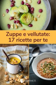Velvety and soups: 18 recipes to tackle autumn with taste Best Dinner Recipes, Raw Food Recipes, Veggie Recipes, Italian Recipes, Soup Recipes, Vegetarian Recipes, Cooking Recipes, Healthy Recipes, I Love Food
