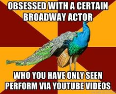 ... Every. Single. One. Because I haven't seen a Broadway show because I'm broke and also I'm not in New York. Ugh.