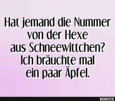 Sprüche Does anyone have the Snow White witch's number? Laminate Flooring While Remodeling the Home Quotes And Notes, Love Quotes, Funny Quotes, Satire, German Quotes, Facebook Humor, Just Smile, Man Humor, True Words