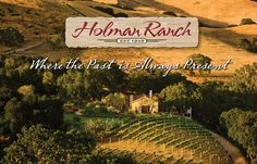 Holman Ranch   A unique and memorable setting for weddings, special events, family gatherings, corporate retreats, and team-building events in the Carmel Valley.