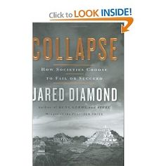Collapse: How Societies Choose to Fail or Succeed: Jared Diamond: 9780670033379: Amazon.com: Books
