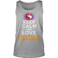 PELICAN Keep Calm And Love PELICAN #gift #ideas #Popular #Everything #Videos #Shop #Animals #pets #Architecture #Art #Cars #motorcycles #Celebrities #DIY #crafts #Design #Education #Entertainment #Food #drink #Gardening #Geek #Hair #beauty #Health #fitness #History #Holidays #events #Home decor #Humor #Illustrations #posters #Kids #parenting #Men #Outdoors #Photography #Products #Quotes #Science #nature #Sports #Tattoos #Technology #Travel #Weddings #Women