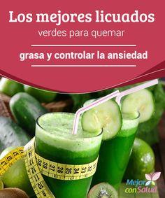Los mejores licuados verdes para quemar grasa y controlar la ansiedad Una de las…