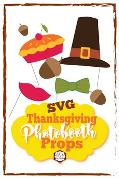 Thanksgiving Photobooth svg | Mandy's Party Printables Free Thanksgiving Printables, Christmas Printables, Party Printables, Monthly Planner Printable, Printable Stickers, Home Binder, Erin Condren Life Planner, Happy Planner, Best Part Of Me