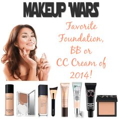 Makeup Wars Favorite Foundation, BB or CC Creams of 2014 (Pin & Save!)