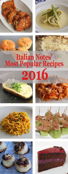 Italian Notes combines travel tales from Italy with food recipes, so as we prepare for a New Year here's a list of our most popular recipes Most Popular Recipes, Great Recipes, Favorite Recipes, Recipe Collections, Restaurant Recipes, Copycat Recipes, Diy Food, Bon Appetit, Italian Recipes