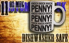 TBBT, knock knock penny  Sheldon mug, Penny mug custom print mug/cup