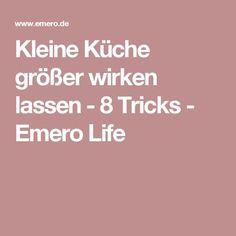 Popular Kleine K che gr er wirken lassen Tricks Emero Life