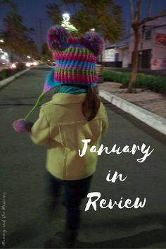 Mummy and the Mexicans: January in Review
