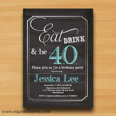 Birthday invitation Eat Drink and Be 30 40 50 any by miprincess