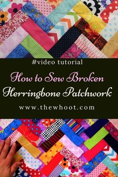 Learn How To Sew Broken Herringbone Patchwork Sewing Hacks, Sewing Tutorials, Sewing Tips, Quilting Tutorials, Sewing Crafts, Fat Quarter Projects, Leftover Fabric, Love Sewing, Sewing Projects For Beginners