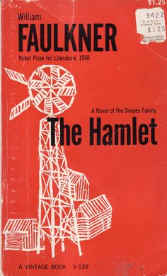 The Hamlet - William Faulkner. 3.50, via Etsy 1962