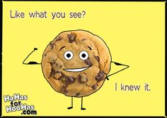 One Hot Cookie!   #lol