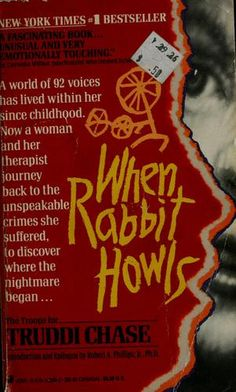 When Rabbit howls...Tough read, but shows the amazing things the mind is capable of in the worst of circumstances.