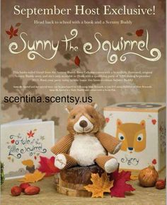 <3 this, so cute!  #Scentsy - Sunny the Squirrel and her special story can be purchased for $30 using Host Rewards or just $15 using Half-Priced Host Rewards. Sunny the Squirrel is a Baby Buddy and comes with a Scent Pak.  Contact me to Host a party.