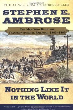 Nothing Like It In the World: The Men Who Built the Transcontinental Railroad 1863-1869 by Stephen E. Ambrose http://www.amazon.com/dp/0743203178/ref=cm_sw_r_pi_dp_O2ywvb1YSZGXG