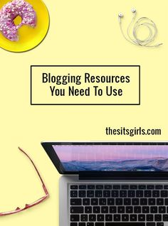 It doesn't matter if you are a new blogger, or if you have been blogging for years, these 7 blogging resources will help you to grow your blog. | Blogging Tips | Blogging Tools