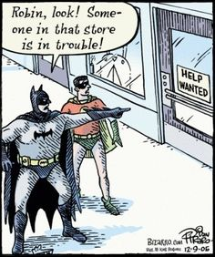"""""""And that's why I'm Batman even though I work part time at this bodega"""""""