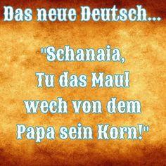 Spruch das neue deutsch