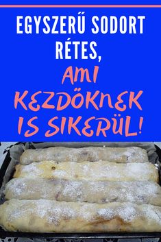 Hungarian Recipes, Strudel, Cookie Desserts, Cake Cookies, Healthy Living, Bakery, Food And Drink, Sweets, Bread