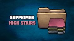 Supprimer High Stairs - https://www.comment-supprimer.com/high-stairs/
