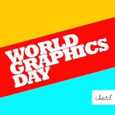 Hats off to all the #Designers who make our #world a vibrant and colorful place. #WorldGraphicsDay