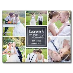 Like the idea of including photos from your wedding in thank yous.  Especially if you don't have them as part of your save the date.  Chalked Collage Wedding Thank You Card Post Cards.  $1.00