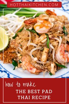 Pad Thai with no compromise, this is what the real stuff should be like! Well-balanced flavours and not overly sweet. Lots of ingredients but SO worth it! | How to make Pad Thai at home | The best Pad Thai Recipe | Authentic Thai Recipe | Asian Noodle Recipe Yummy Pasta Recipes, Savoury Recipes, Lunch Recipes, Chicken Recipes, Vegetarian Recipes, Dinner Recipes, Asian Noodle Recipes, Thai Recipes, Best Pad Thai Recipe