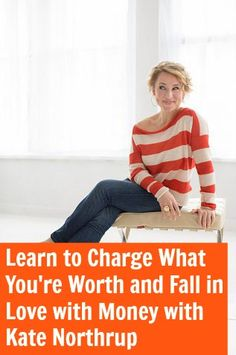 [TSE 62] Learn to Charge What You're Worth and Fall in Love with Money with Kate Northrup