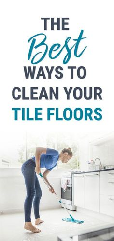 A sparkling tile floor easily makes the whole room look so much cleaner. Learn about the best ways to clean your tile floors here: #tiles #tiling #tilesideas #cleaningfloors #tilefloors #cleaningtips #cleaninghacks #howtoclean