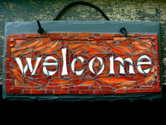 Custom Glass Mosaic Welcome Sign on Slate for Outdoor or Indoor.