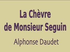 Livre audio : La Chèvre de Monsieur Seguin, Alphonse Daudet - YouTube