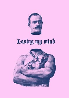 Losing my mind on Behance #posters #oldschool #poster design  Lovely, original and simple poster made for fun