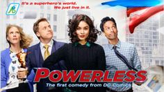 POWERLESS : DC's Superhero comedy series