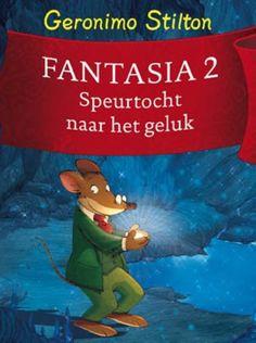 Geronimo Stilton - Fantasia II De speurtocht naar het geluk