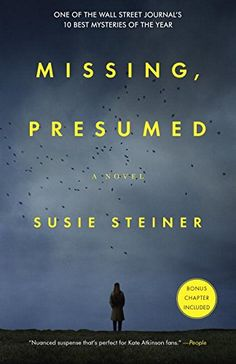 Missing, Presumed: A Novel by Susie Steiner
