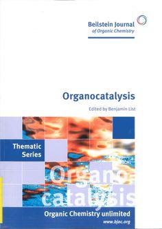 Organocatalysis / edited by Benjamin List. 2012