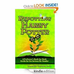 Free for Kindle at the moment 5/31/13.  Repotting Harry Potter: A Professors Book-by-Book Guide for the Serious Re-Reader: James W. Thomas: Amazon.com: Kindle Store