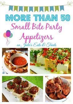 More than 50 Small Bite Party Appetizers ~ http://www.julieseatsandtreats.com
