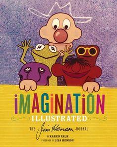 Imagination The Jim Henson Journal