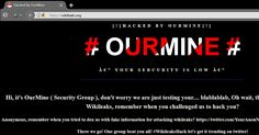 OurMine is in headlines once again—this time for defacing WikiLeaks website. The notorious hacking group, OurMine, is known for breaching into high-profile figures and companies' social media accounts, including Facebook CEO Mark Zuckerberg, Twitter CEO Jack Dorsey, Google CEO Sundar...
