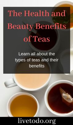 Are you looking for ways to improve your health and skin? Check out this article about the non-herbal types of teas and learn all about their benefits and how you can use them! Healthy Hair Tips, Healthy Lifestyle Tips, Healthy Habits, Beauty Tips For Women, Health And Beauty Tips, Health Tips, Hair Design For Wedding, Different Types Of Tea, Tea Benefits