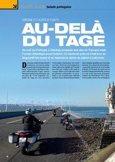 Un autre regard: balade portugaise | Lisbonne et l'Alentejo à moto au-delá du Tage, text et photos par Didier Bouard | Page 92, Moto Magazine - Mai 2013 (Nº 297) | Le pont Vasco de Gama. Inau-guré voilà tout juste 15 ans, celui-ci demeure le plus long d'Europe, qui sur plus de 17 km enjambe l'es-tuaire du Tage en vous donnant l'incroyable impression de rouler sur l'eau. Sorte de voie royale pour entrer dans une capitale du Portugal qui, bien sûr, mérite à elle seule le voyage.