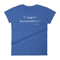 I Support Accountability   Women's short sleeve t-shirt