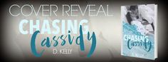 SMADA's Book Smack: Cover Reveal: Chasing Cassidy by D. Kelly