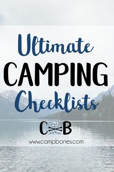 Camp Bones Ultimate Camping Checklists