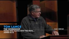 """Those Who Dance with the Devil"" - Message from Pastor Tom Lance. James ""The Workshop"" series. Weekend Messages, James 4, Devil, Workshop, Dance, Pastor, Dancing, Atelier, Demons"