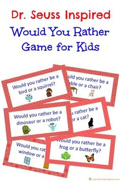 Play a family friendly Would You Rather game inspired by Dr. Seuss  {pacifickid.net}